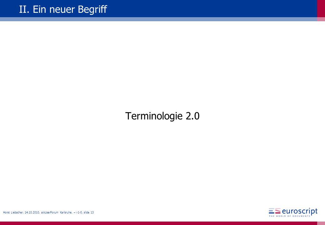 II. Ein neuer Begriff Terminologie 2.0