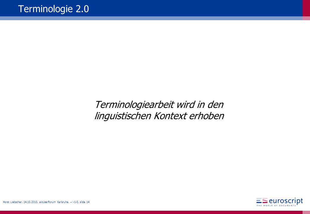 Terminologiearbeit wird in den linguistischen Kontext erhoben