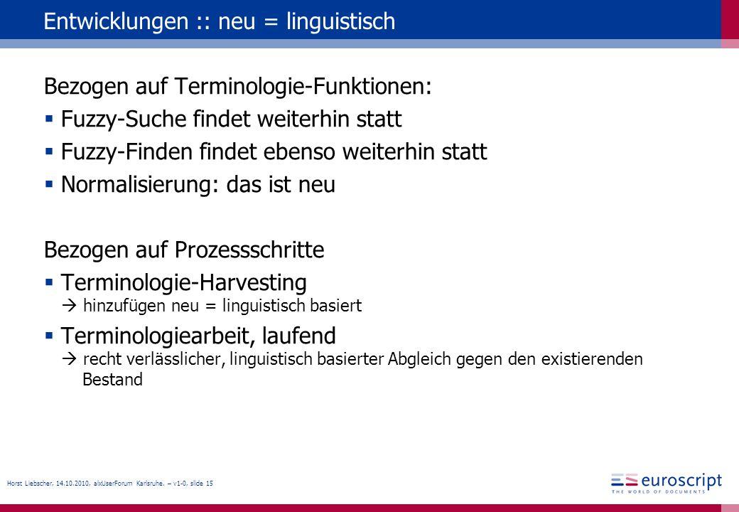 Entwicklungen :: neu = linguistisch