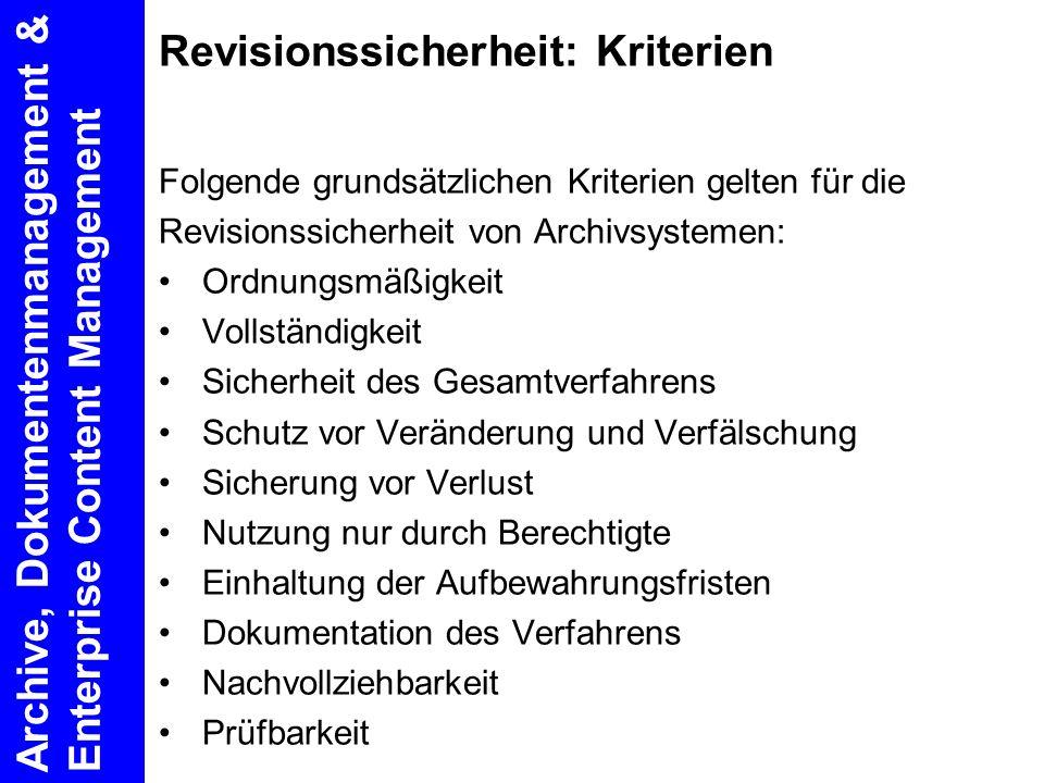 Revisionssicherheit: Kriterien