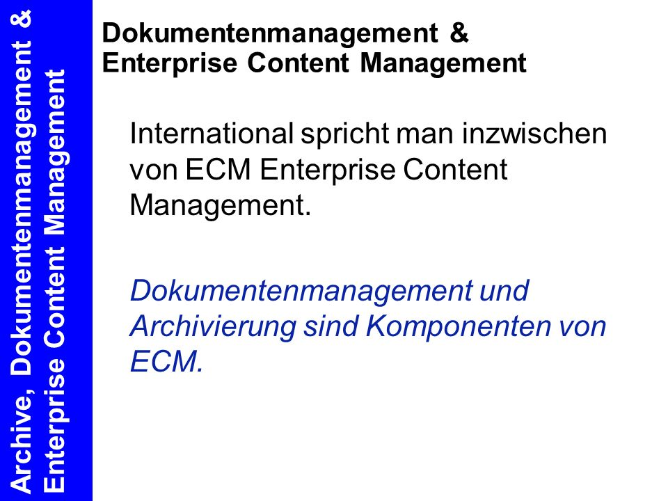 Dokumentenmanagement & Enterprise Content Management