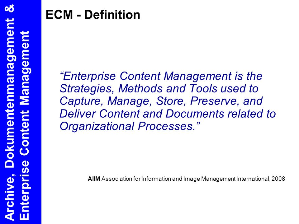 Archive, Dokumentenmanagement & Enterprise Content Management