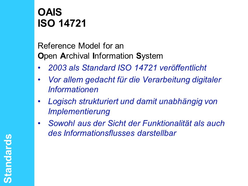 OAIS ISO Standards Reference Model for an