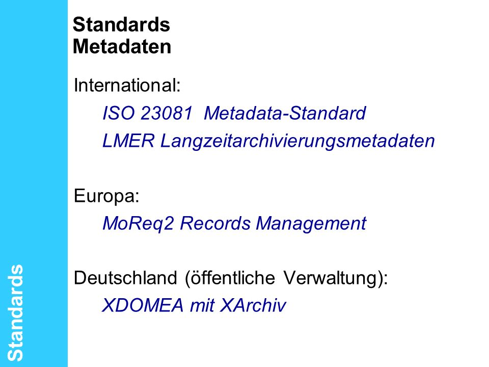 International: Standards Metadaten Standards