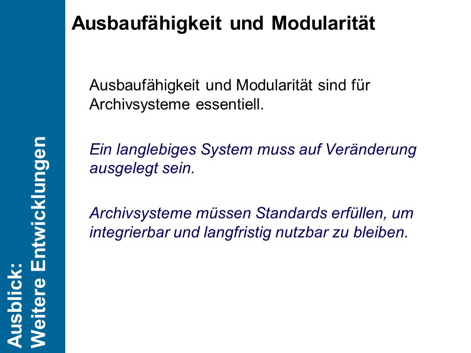 Ausbaufähigkeit und Modularität