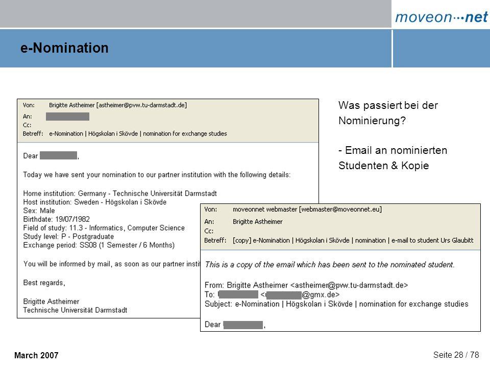 e-Nomination Was passiert bei der Nominierung - Email an nominierten Studenten & Kopie
