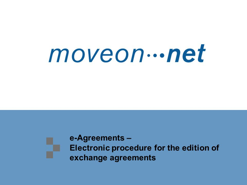 e-Agreements – Electronic procedure for the edition of exchange agreements