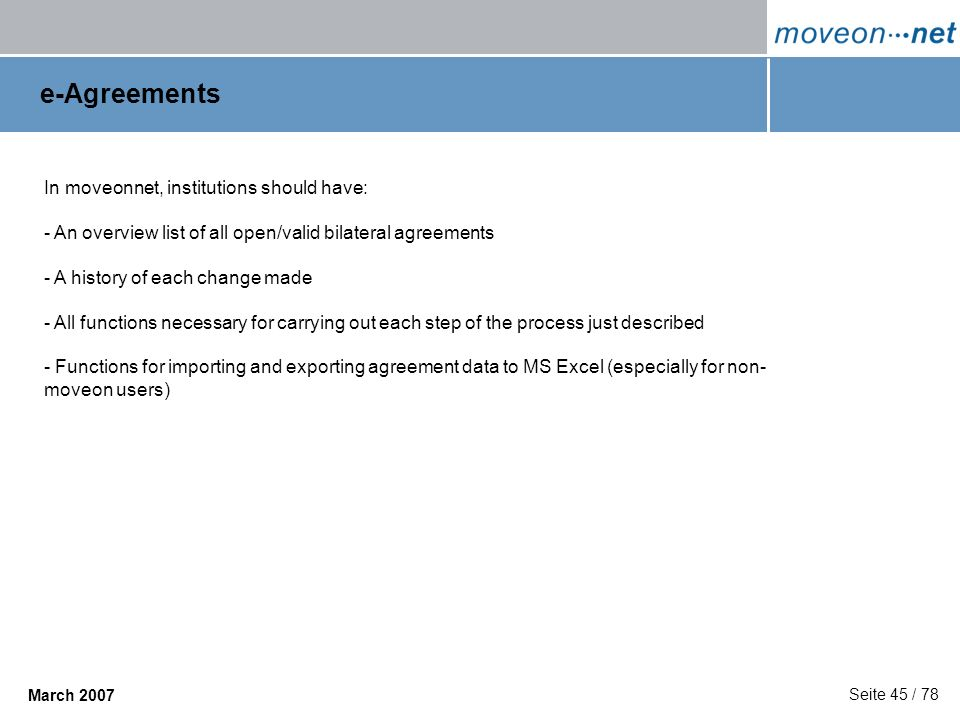 e-Agreements In moveonnet, institutions should have:
