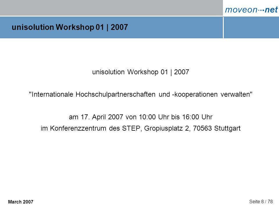 unisolution Workshop 01 | 2007