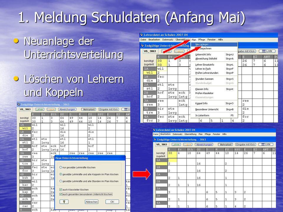 1. Meldung Schuldaten (Anfang Mai)