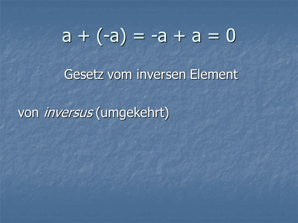 Gesetz vom inversen Element