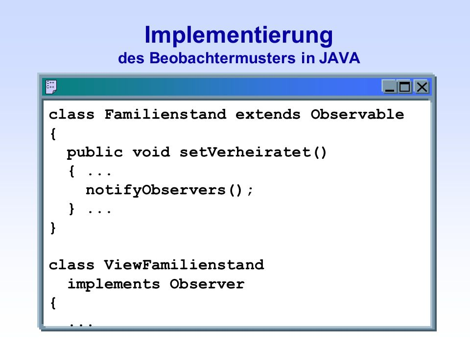 Implementierung des Beobachtermusters in JAVA