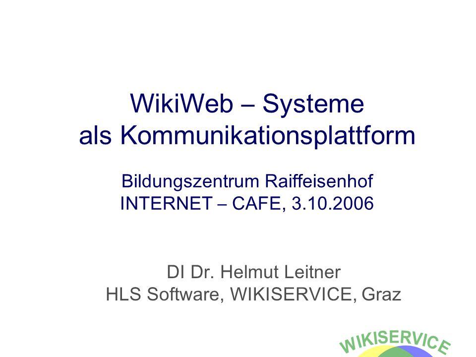 DI Dr. Helmut Leitner HLS Software, WIKISERVICE, Graz