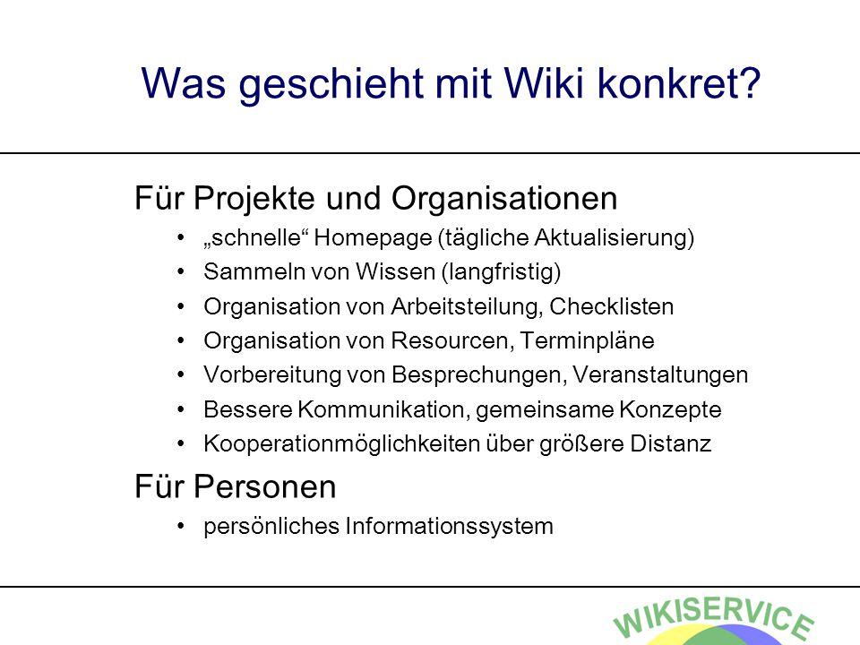 Was geschieht mit Wiki konkret
