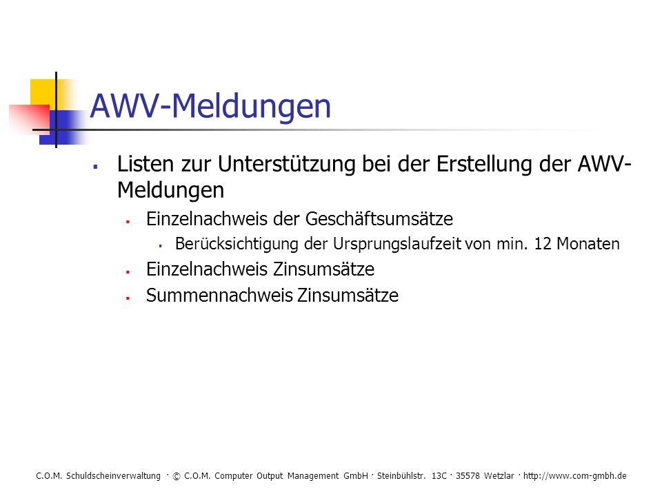 AWV-Meldungen Listen zur Unterstützung bei der Erstellung der AWV-Meldungen. Einzelnachweis der Geschäftsumsätze.