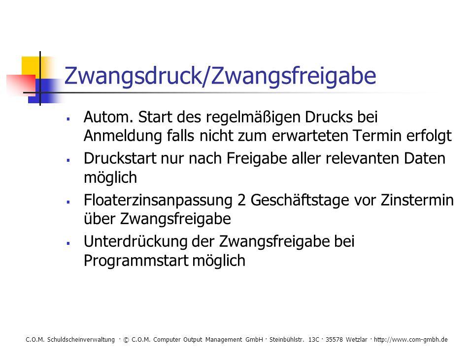 Zwangsdruck/Zwangsfreigabe