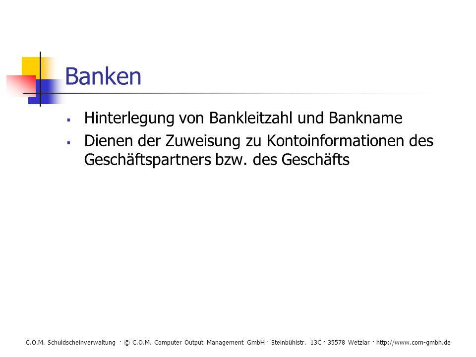Banken Hinterlegung von Bankleitzahl und Bankname