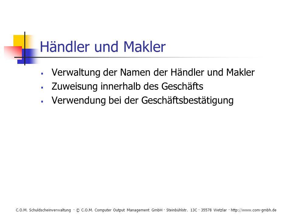 Händler und Makler Verwaltung der Namen der Händler und Makler