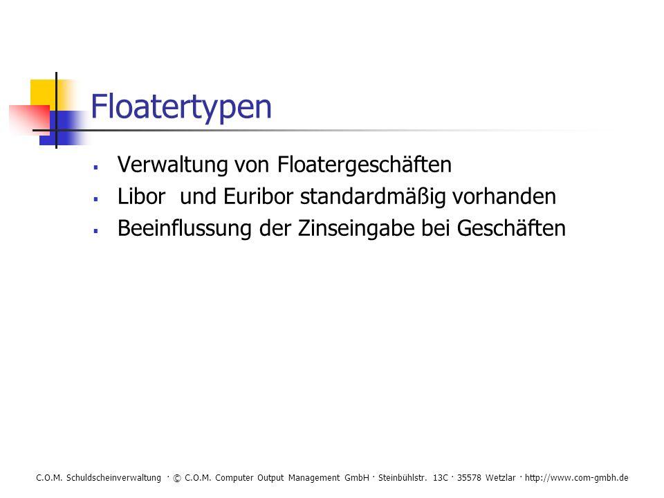 Floatertypen Verwaltung von Floatergeschäften