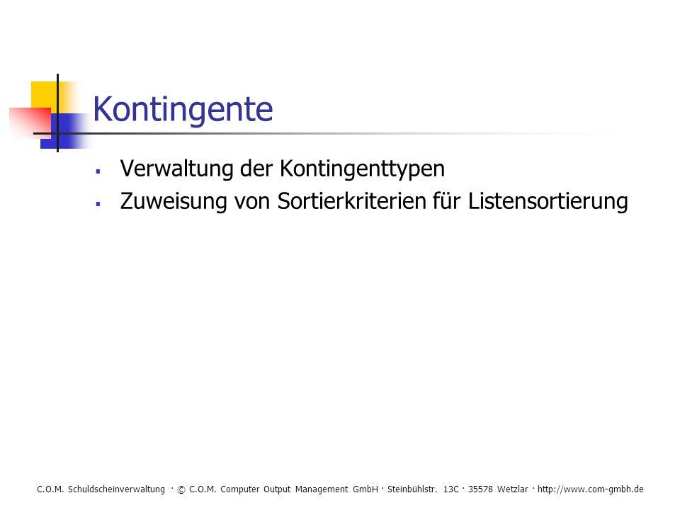 Kontingente Verwaltung der Kontingenttypen