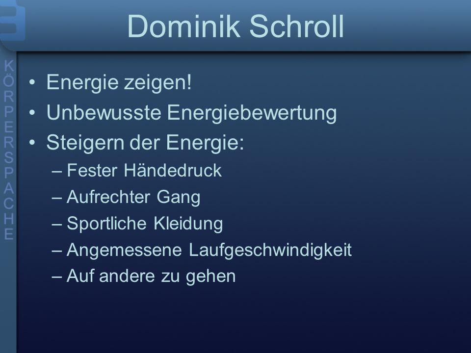 Dominik Schroll Energie zeigen! Unbewusste Energiebewertung