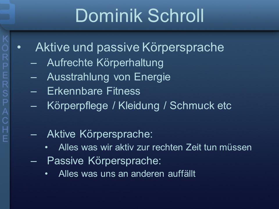 Dominik Schroll Aktive und passive Körpersprache