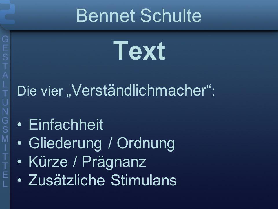 Text Bennet Schulte Einfachheit Gliederung / Ordnung Kürze / Prägnanz