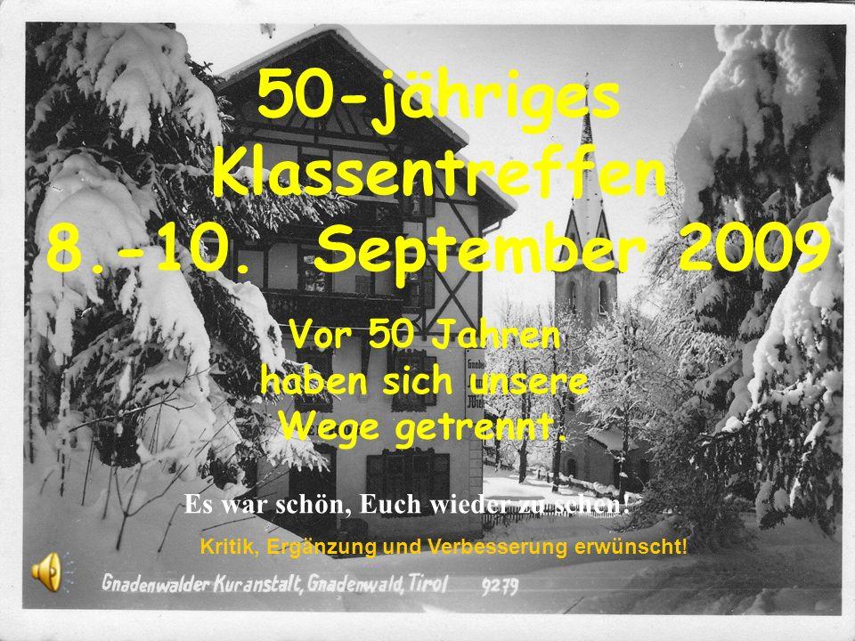 50-jähriges Klassentreffen 8.-10. September 2009