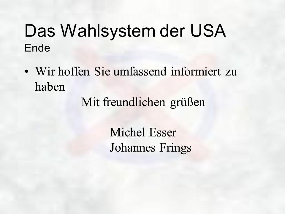 Das Wahlsystem der USA Ende