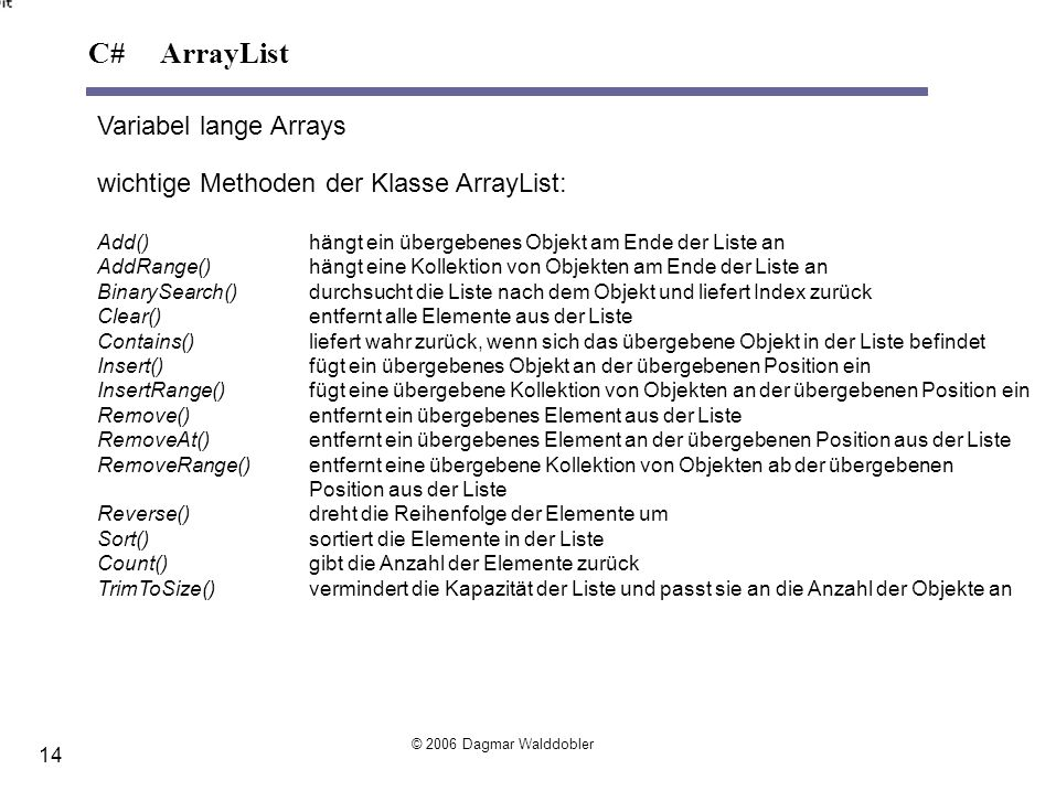 C# ArrayList Variabel lange Arrays