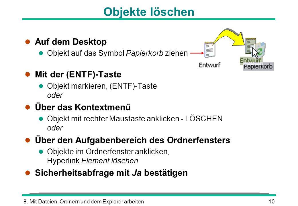 Objekte löschen Auf dem Desktop Mit der (ENTF)-Taste