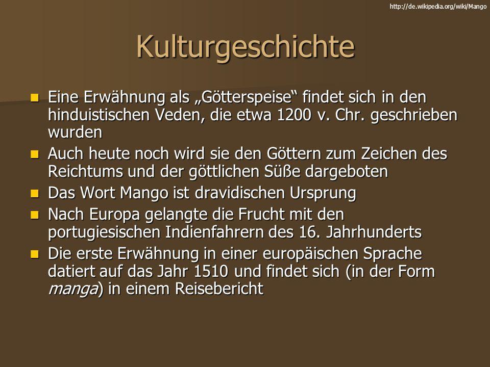 http://de.wikipedia.org/wiki/Mango Kulturgeschichte.