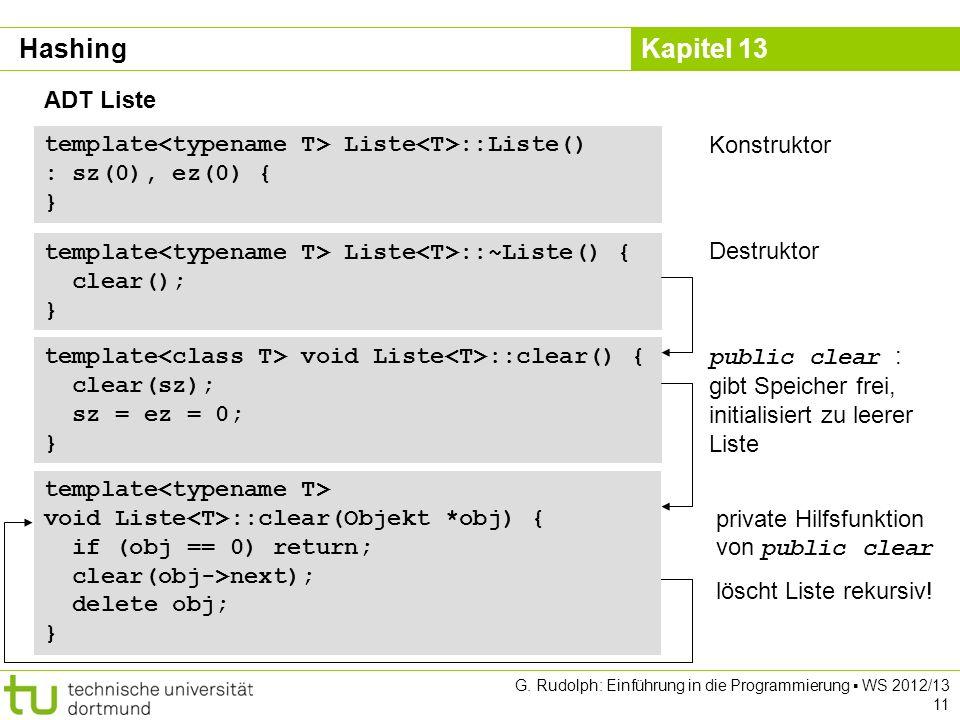 Hashing ADT Liste. template<typename T> Liste<T>::Liste() : sz(0), ez(0) { } Konstruktor. template<typename T> Liste<T>::~Liste() {