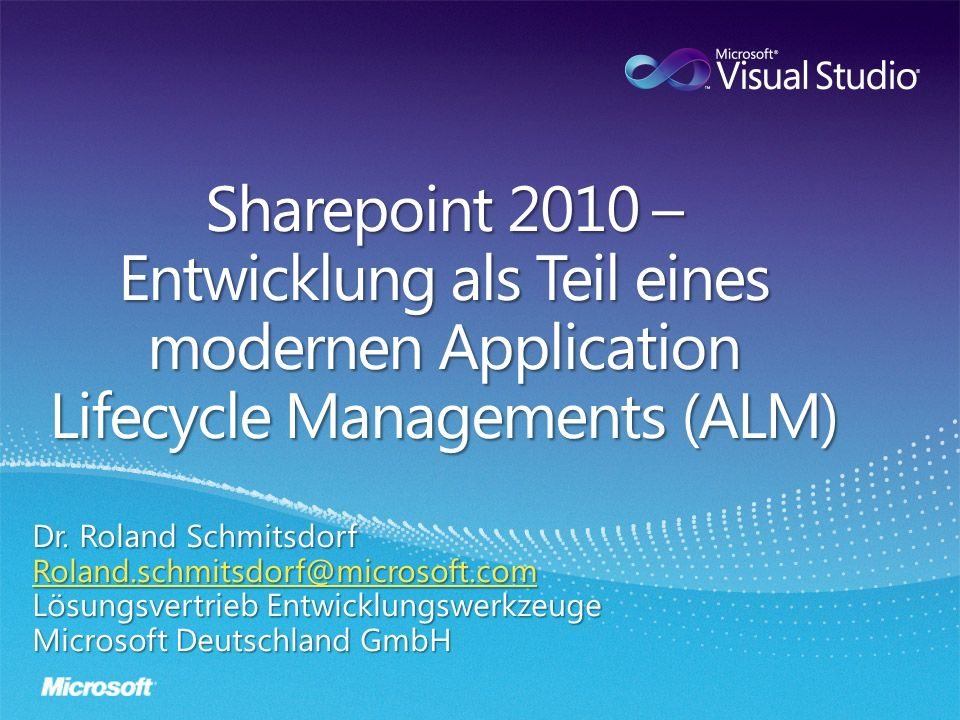 Sharepoint 2010 – Entwicklung als Teil eines modernen Application Lifecycle Managements (ALM)