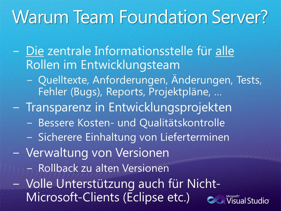 Warum Team Foundation Server