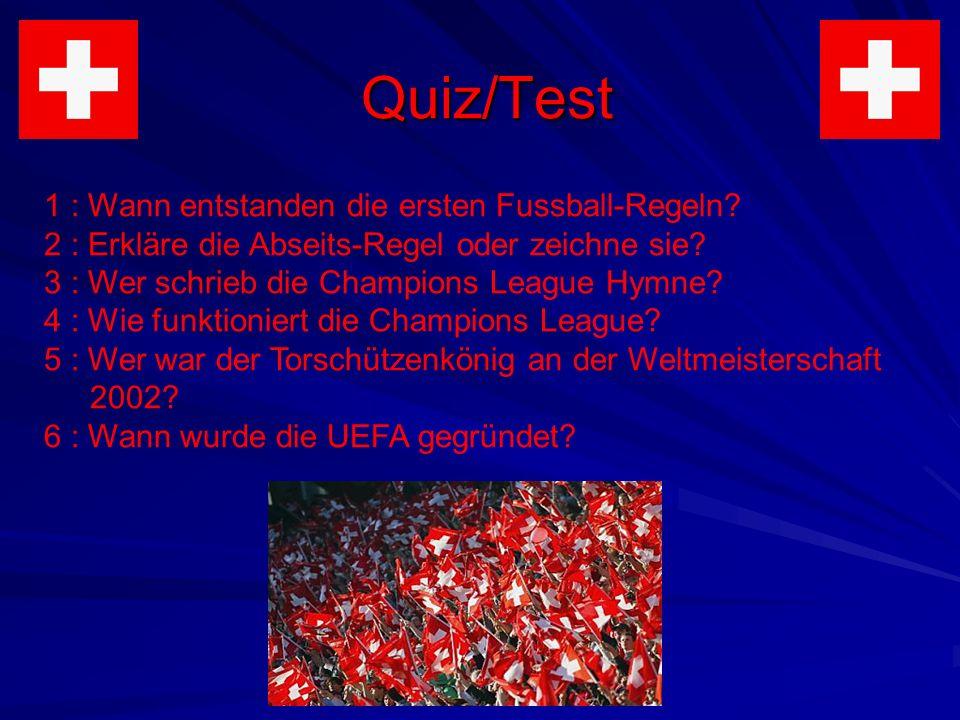 Quiz/Test 1 : Wann entstanden die ersten Fussball-Regeln