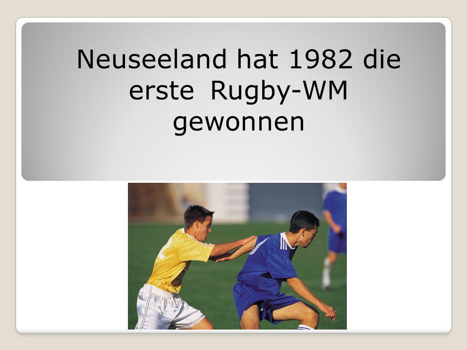 Neuseeland hat 1982 die erste Rugby-WM gewonnen