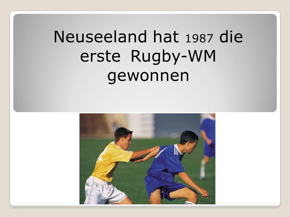 Neuseeland hat 1987 die erste Rugby-WM gewonnen