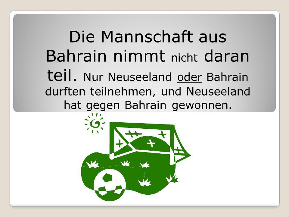 Die Mannschaft aus Bahrain nimmt nicht daran teil