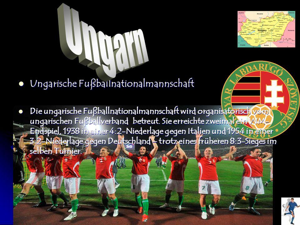 Ungarn Ungarische Fußballnationalmannschaft