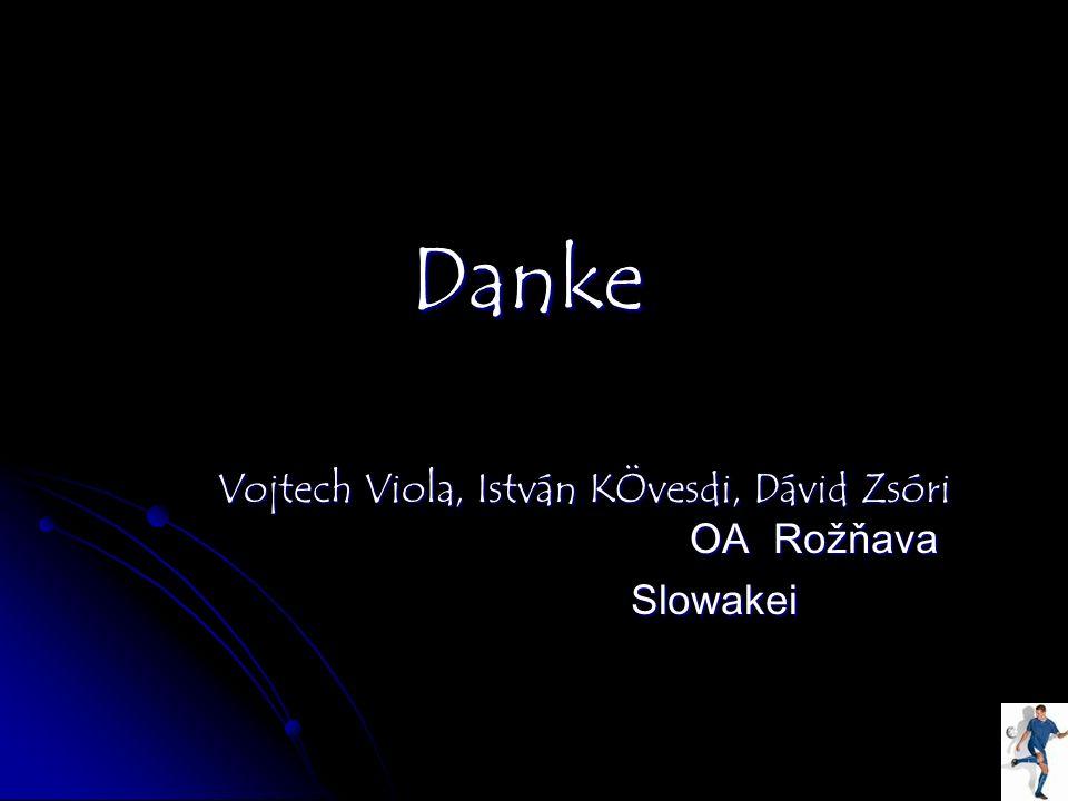 Danke Vojtech Viola, István KÖvesdi, Dávid Zsóri OA Rožňava.