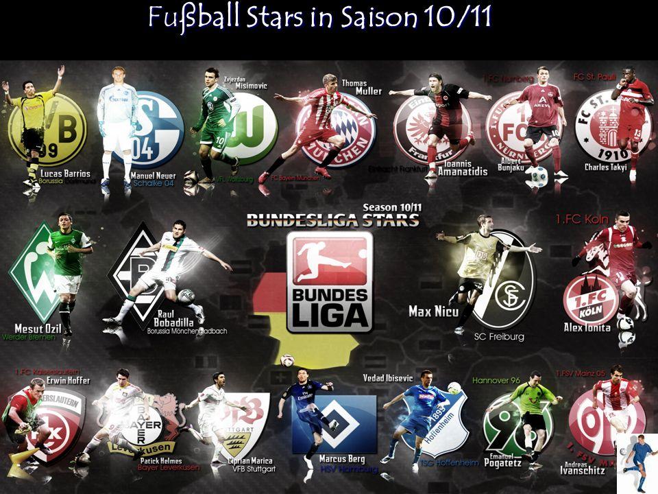 Fußball Stars in Saison 10/11