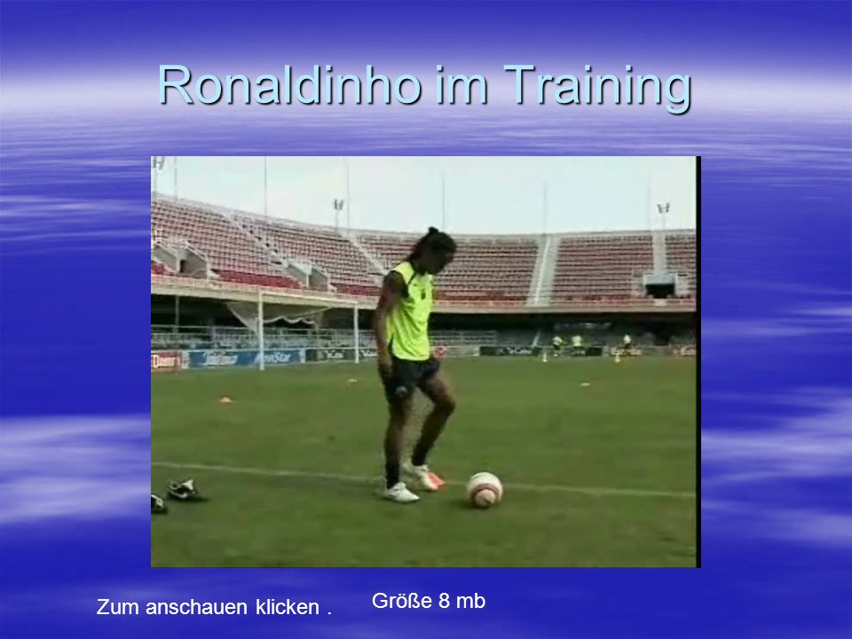 Ronaldinho im Training