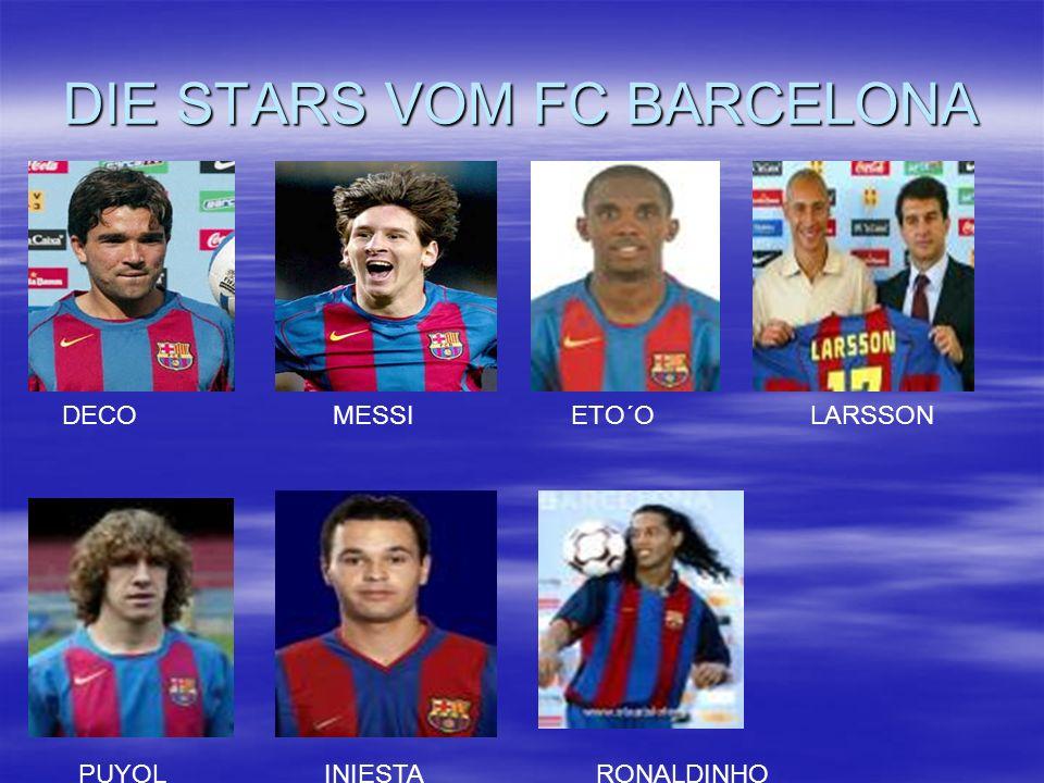 DIE STARS VOM FC BARCELONA