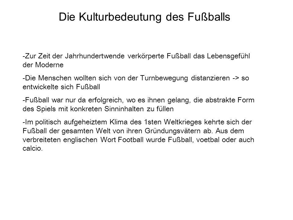 Die Kulturbedeutung des Fußballs