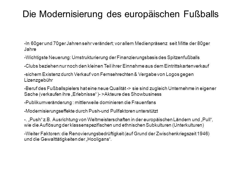 Die Modernisierung des europäischen Fußballs