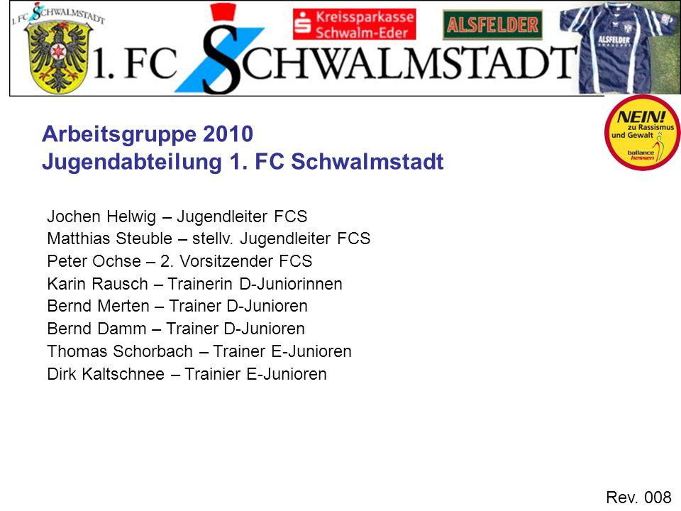 Arbeitsgruppe 2010 Jugendabteilung 1. FC Schwalmstadt