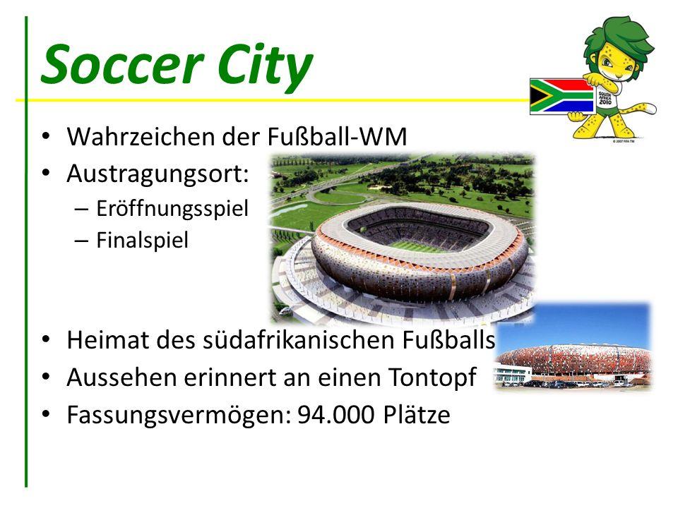 Soccer City Wahrzeichen der Fußball-WM Austragungsort: