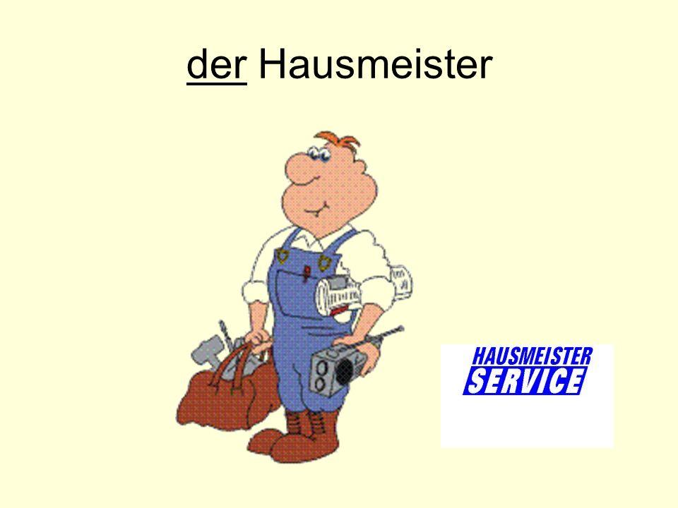 der Hausmeister