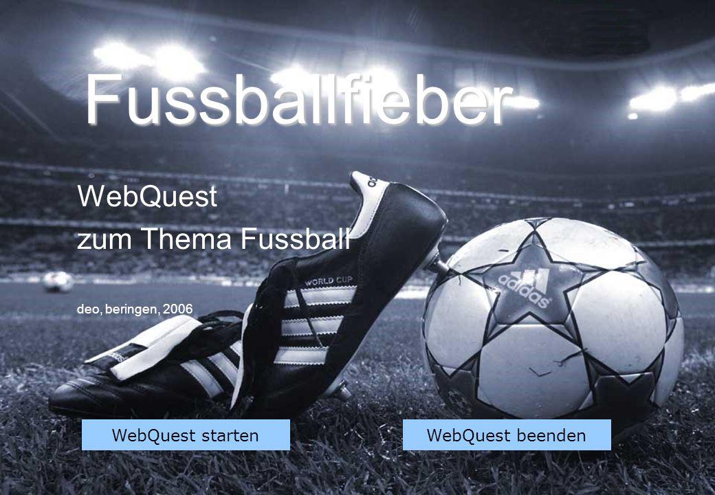 WebQuest zum Thema Fussball deo, beringen, 2006